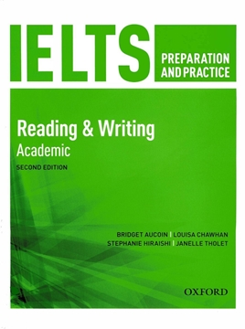 IELTS Preparation and Practice 2nd(Reading & Writing)Academic