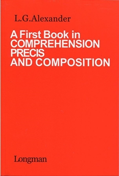 تصویر A First Book in Comprehension Precis and Composition