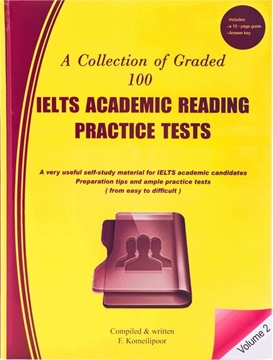 A Collection of Graded 100 IELTS Academic Reading-Volume 2