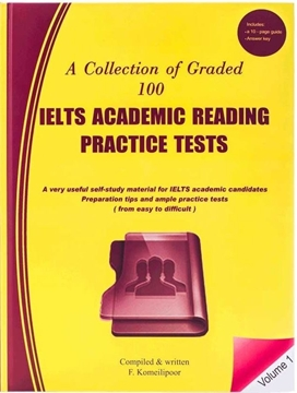 A Collection of Graded 100 IELTS Academic Reading-Volume 1