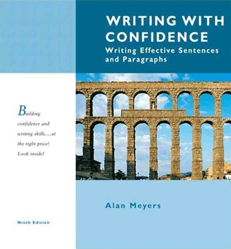 Writing with Confidence: Writing Effective Sentences and Paragraphs