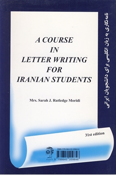 تصویر A Course in Letter Writing for Iranian Students