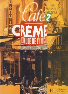 تصویر  Cafe Creme  2+Cahier D'exercices+CD