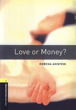 تصویر Oxford Bookworms 1: Love or Money