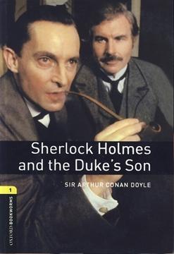 تصویر Oxford Bookworms 1: Sherlock Holmes and the Duke's Son