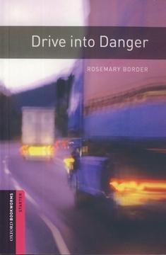 تصویر Oxford Bookworms Starter: Drive into Danger