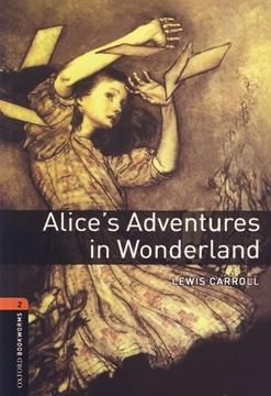 تصویر Oxford Bookworms 2: Alice's Adventures in Wonderland