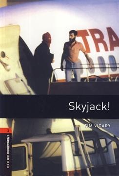 تصویر OxfordBookworms .Level 3:  Skyjack