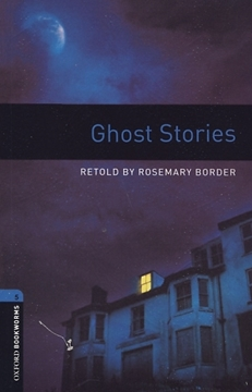تصویر  Oxford Bookworms 5: Ghost Stories