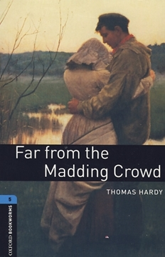 تصویر  Oxford Bookworms 5: Far From the Madding Crowd