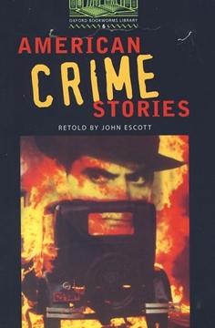 تصویر Oxford Bookworms 6: American Crime Stories