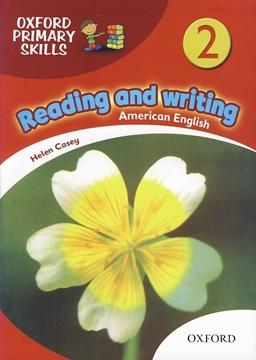 تصویر Oxford Primary Skills 2 Reading and Writing+CD