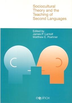 تصویر Sociocultural Theory and the Teaching of Second Languages
