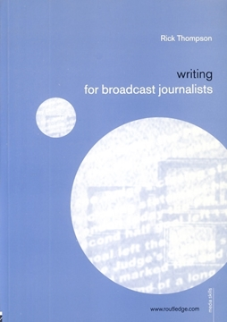 تصویر Writing for broadcast Journalists