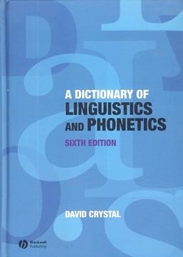 تصویر A Dictionary of Linguistics and Phonetics-Sixth Edition