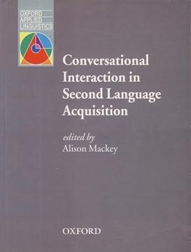تصویر Conversational Interaction in Second Language Acquisition